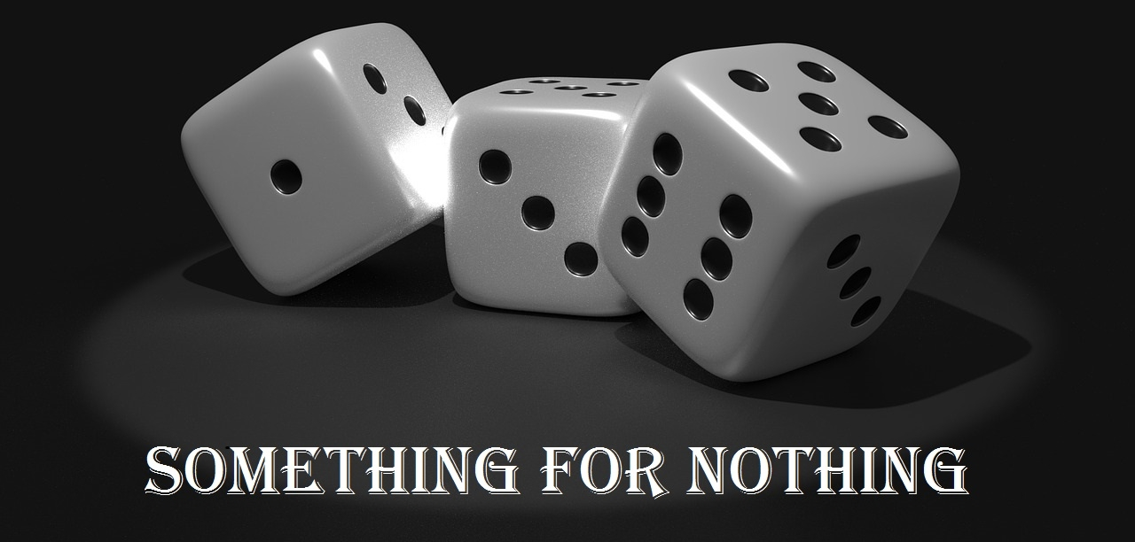 Something for Nothing